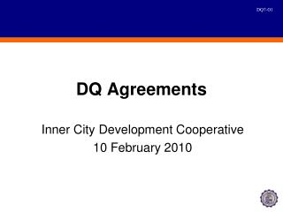 DQ Agreements