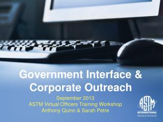 Government Interface &  Corporate Outreach