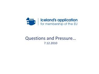 Questions and Pressure… 7.12.2010