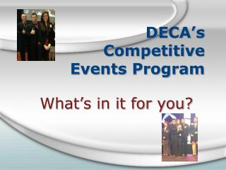 DECA�s  Competitive  Events Program