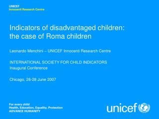 Indicators of disadvantaged children: the case of Roma children