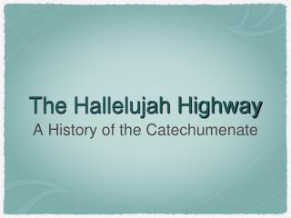 The Hallelujah Highway