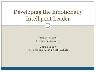Developing the Emotionally Intelligent Leader