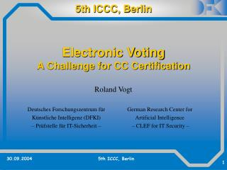 Electronic Voting A Challenge for CC Certification