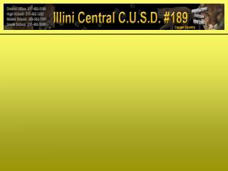 WELCOME BACK ILLINI CENTRAL CUSD #189