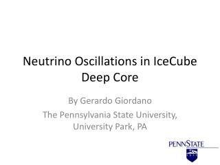 Neutrino Oscillations in IceCube Deep Core