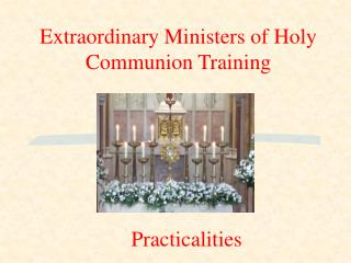 Extraordinary Ministers of Holy Communion Training