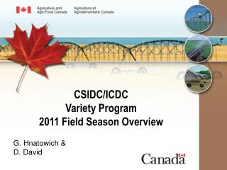 CSIDC/ICDC Variety Program 2011 Field Season Overview
