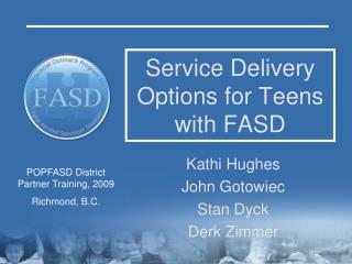 Service Delivery Options for Teens with FASD