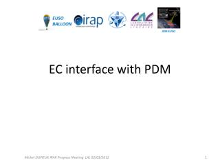EC interface  with  PDM