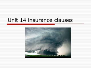 Unit 14 insurance clauses