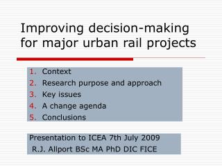 Improving decision-making for major urban rail projects