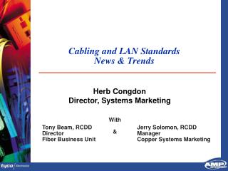 Cabling and LAN Standards News & Trends