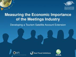 Measuring the Economic Importance of the Meetings Industry