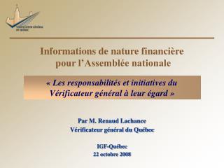 Informations de nature financière  pour l'Assemblée nationale