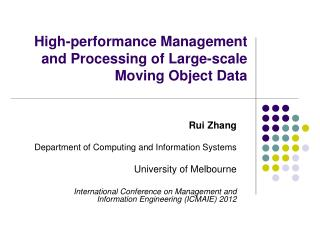High-performance Management and Processing of Large-scale Moving Object Data