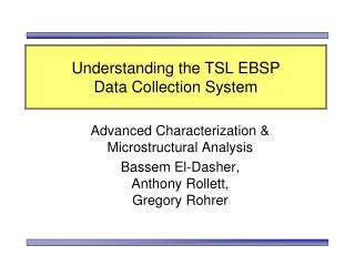 Understanding the TSL EBSP  Data Collection System