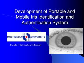 Development of Portable and  Mobile Iris Identification and Authentication System