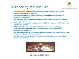 Visioner og mål for KDY