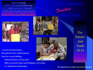 Rusk County Joint implementation by:  UW-Extension, Social Services, Family Resources of ICAA