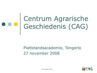 Centrum Agrarische Geschiedenis (CAG)
