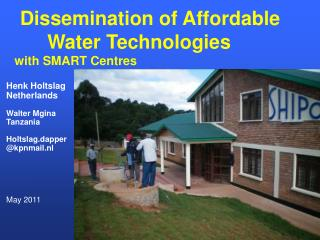 Dissemination of Affordable        Water Technologies              with SMART Centres