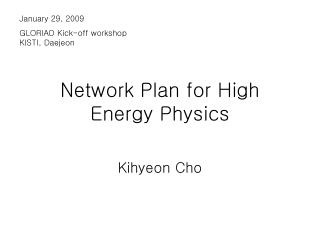 Network Plan for High Energy Physics