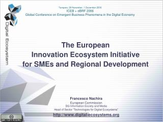 The European Innovation Ecosystem Initiative for SMEs and Regional Development