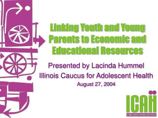 Linking Youth and Young Parents to Economic and Educational Resources