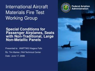 International Aircraft Materials Fire Test Working Group