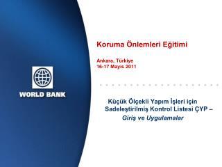 Koruma Önlemleri Eğitimi  Ankara,  Türkiye 16-17  Mayıs  2011