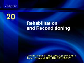 Rehabilitation and Reconditioning