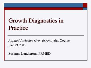 Growth Diagnostics in Practice