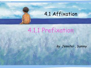 4.1.1 Prefixation