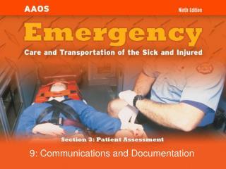 9: Communications and Documentation