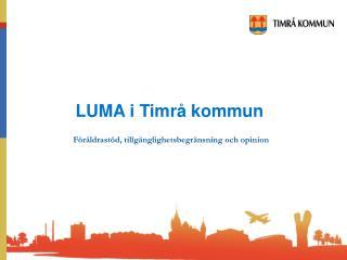 LUMA i Timrå kommun