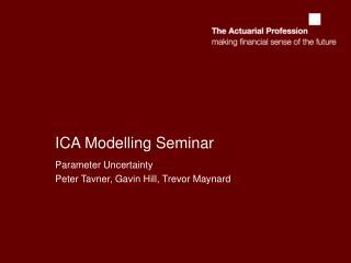 ICA Modelling Seminar