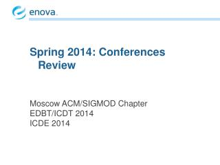 Moscow ACM/SIGMOD Chapter EDBT/ICDT 2014 ICDE 2014