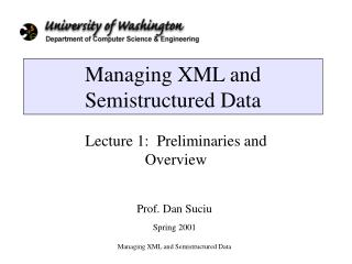 Managing XML and Semistructured Data
