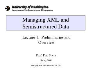 Managing XML and Semistructured Data