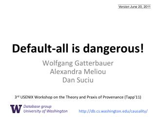 Default-all is dangerous!