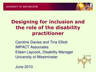 Designing for inclusion and the role of the disability practitioner
