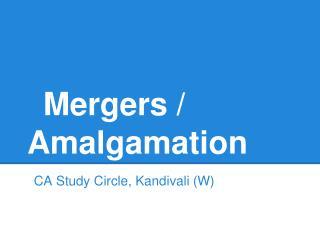 Mergers / Amalgamation