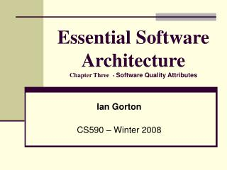 Essential Software Architecture  Chapter Three  -  Software Quality Attributes