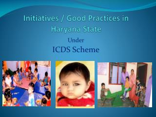 Initiatives / Good Practices in Haryana State