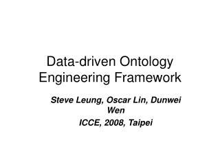 Data-driven Ontology Engineering Framework