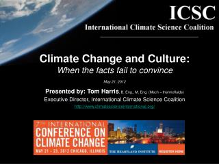 Climate Change and Culture: When the facts fail to convince May 21, 2012
