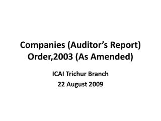Companies (Auditor's Report) Order,2003 (As Amended)