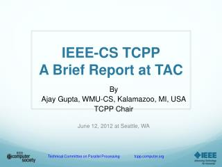 IEEE-CS TCPP A Brief  Report at TAC