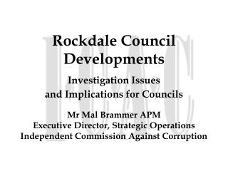 Rockdale Council  Developments Investigation Issues  and Implications for Councils